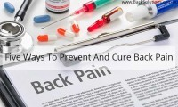 five ways to prevent and cure back pain